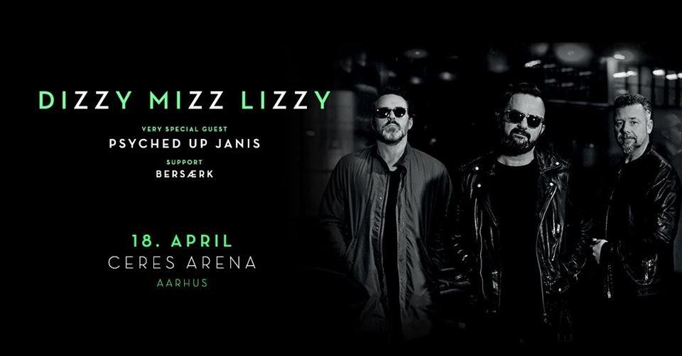 [Aflyst] - Dizzy Mizz Lizzy + Psyched Up Janis + Besærk